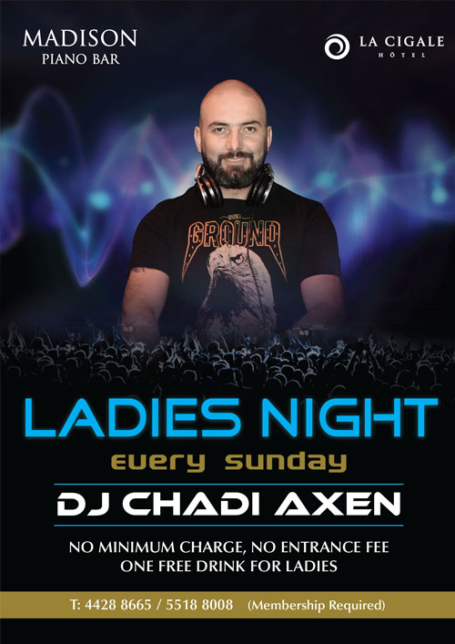 La Cigale Hotel - Ladies Night @ Madison Piano Bar