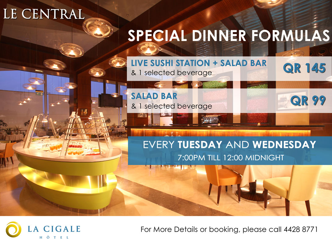 (not available during Ramadan) Special Dinner Formulas Every Tuesday and Wednesday
