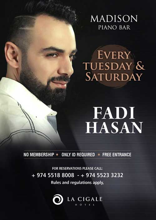 La Cigale Hotel - Singer Fadi Hassan @ Madison Piano Bar