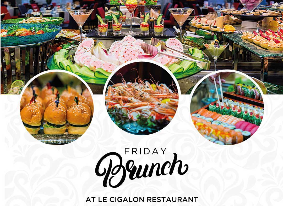 La Cigale Hotel - Friday Brunch
